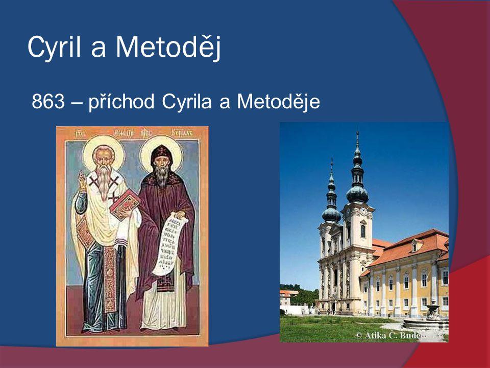 Cyril a Metoděj 863 – příchod Cyrila a Metoděje