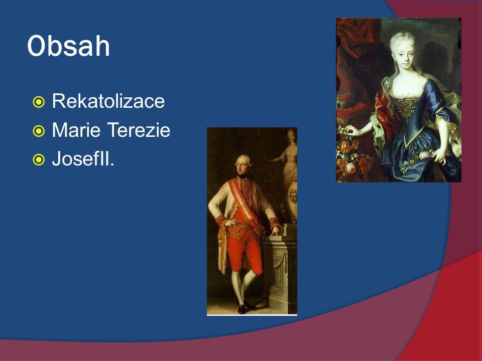 Obsah Rekatolizace Marie Terezie JosefII.