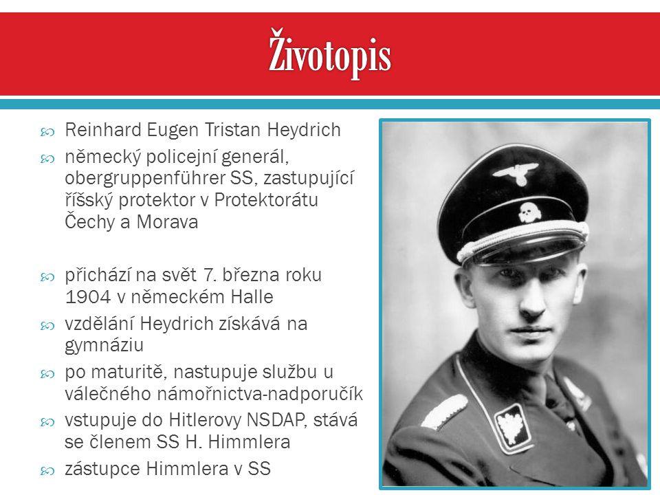 Životopis Reinhard Eugen Tristan Heydrich