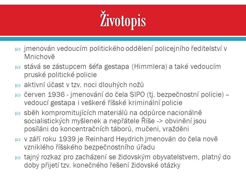 Životopis jmenován vedoucím politického oddělení policejního ředitelství v Mnichově.