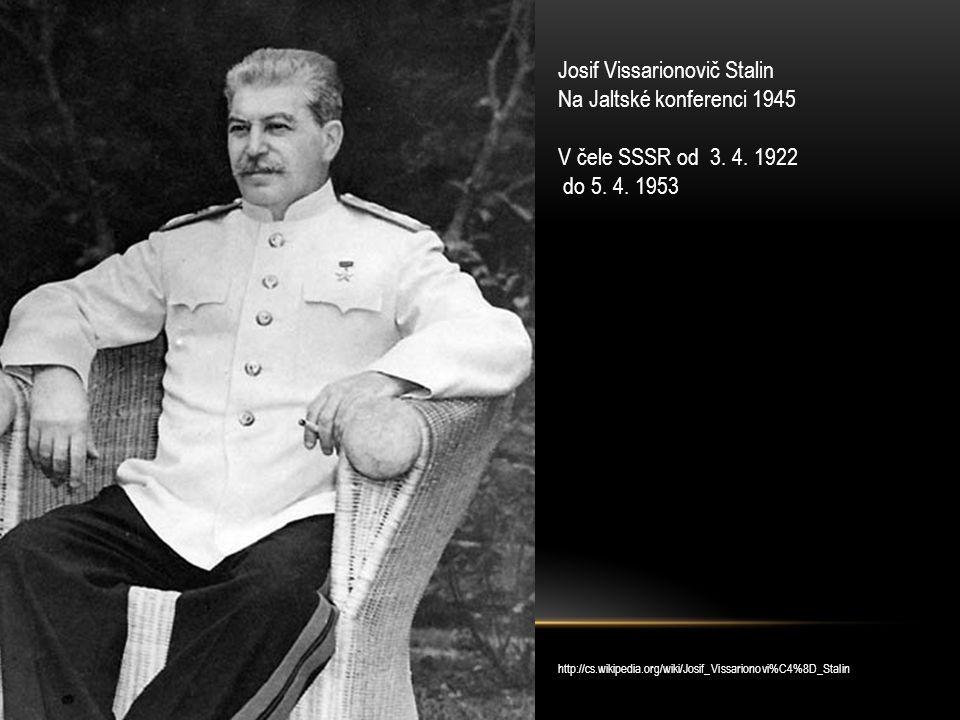 Josif Vissarionovič Stalin Na Jaltské konferenci 1945
