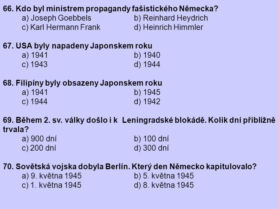 66. Kdo byl ministrem propagandy fašistického Německa