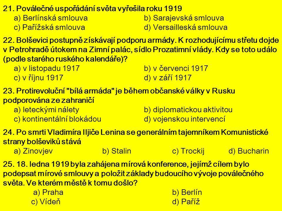 21. Poválečné uspořádání světa vyřešila roku 1919