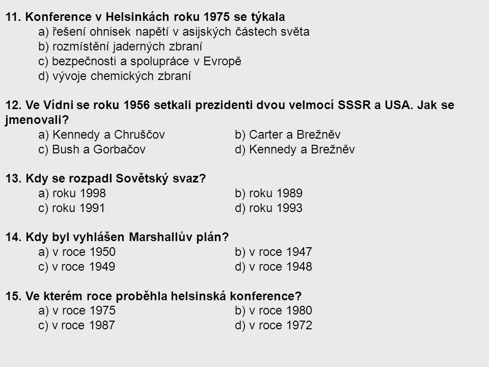 11. Konference v Helsinkách roku 1975 se týkala