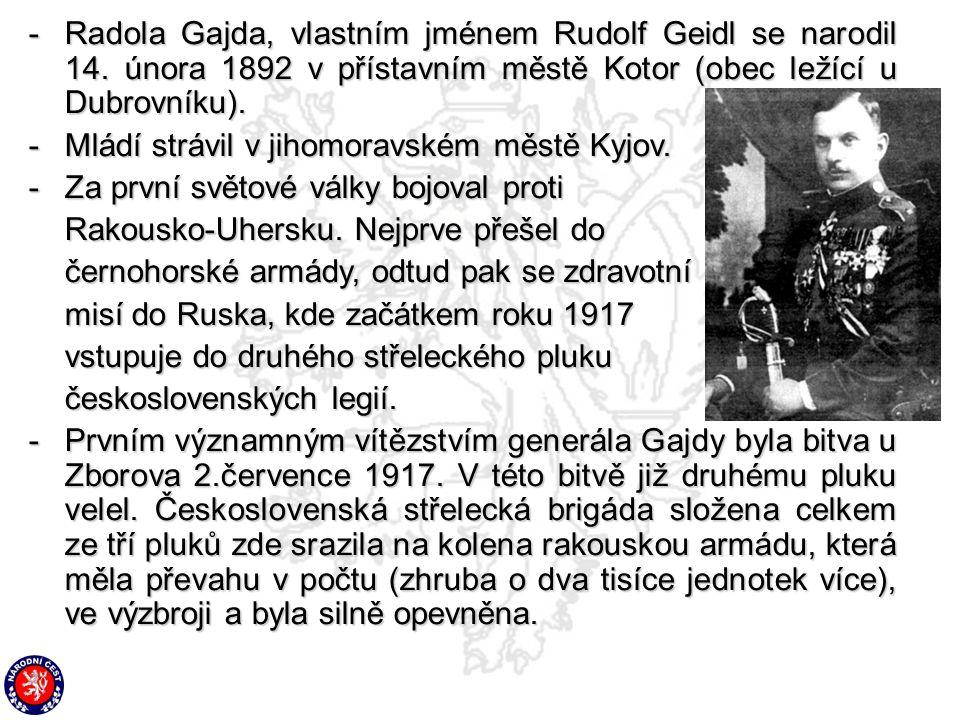 -. Radola Gajda, vlastním jménem Rudolf Geidl se narodil 14