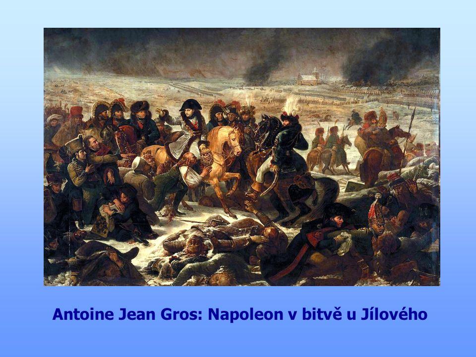 Antoine Jean Gros: Napoleon v bitvě u Jílového