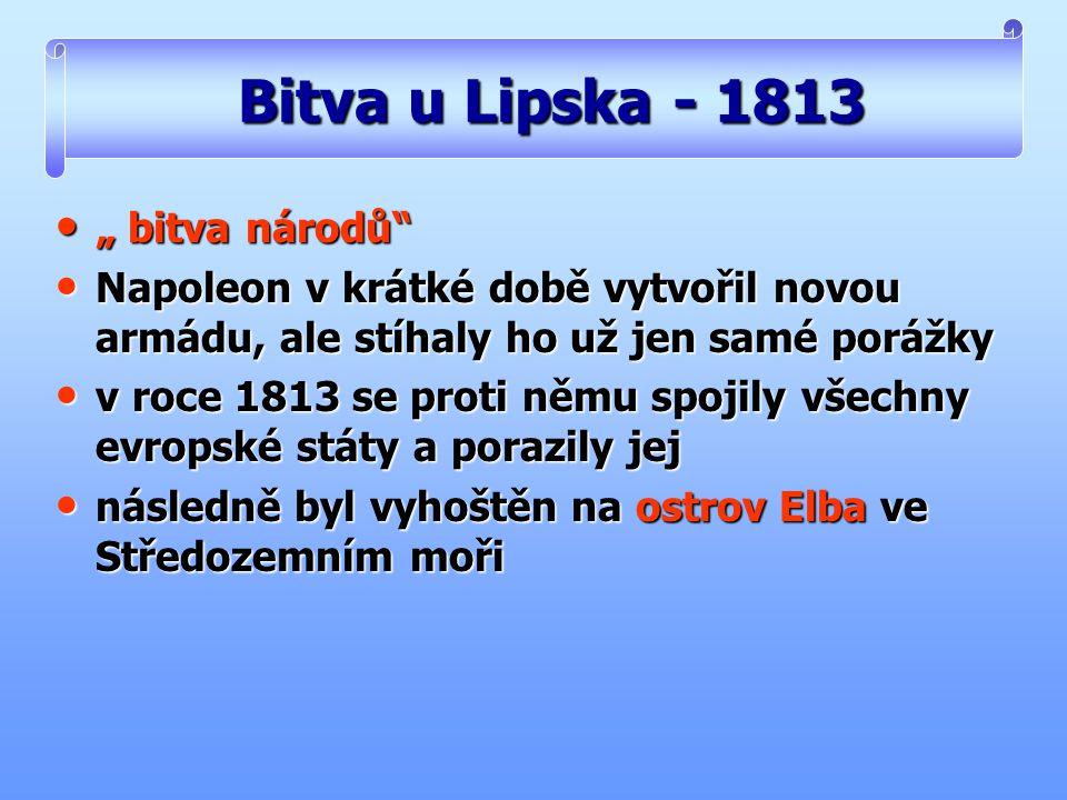 """Bitva u Lipska - 1813 """" bitva národů"""