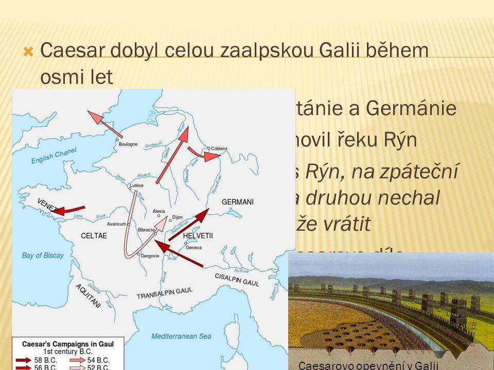 Caesar dobyl celou zaalpskou Galii během osmi let