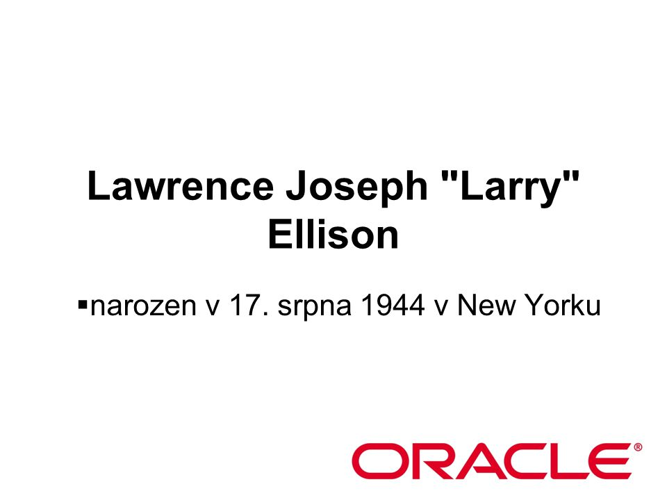 Lawrence Joseph Larry Ellison