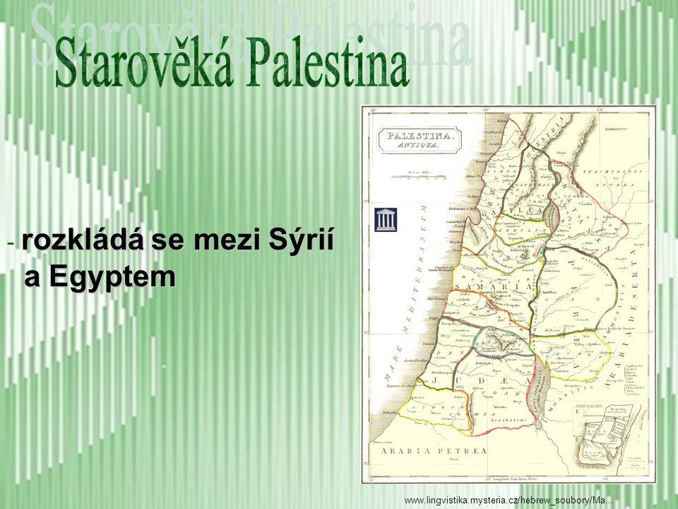 Starověká Palestina a Egyptem rozkládá se mezi Sýrií