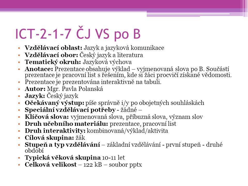 ICT-2-1-7 ČJ VS po B Vzdělávací oblast: Jazyk a jazyková komunikace