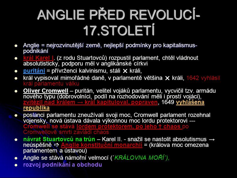 ANGLIE PŘED REVOLUCÍ-17.STOLETÍ