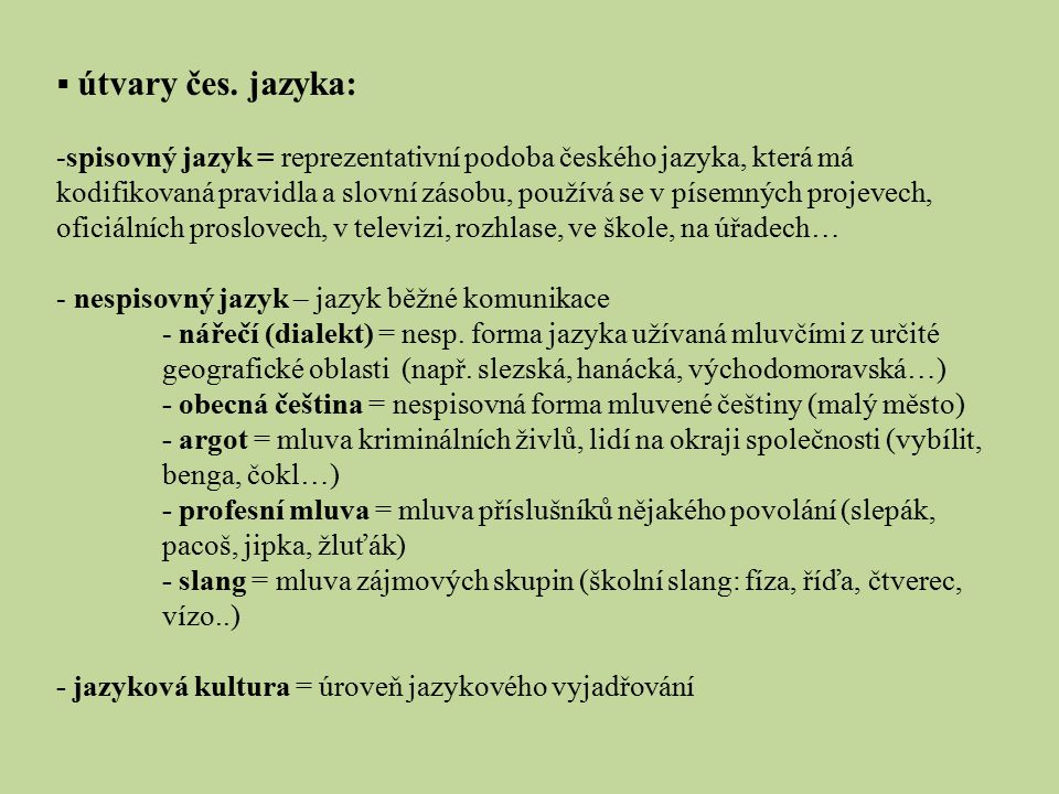 útvary čes. jazyka: