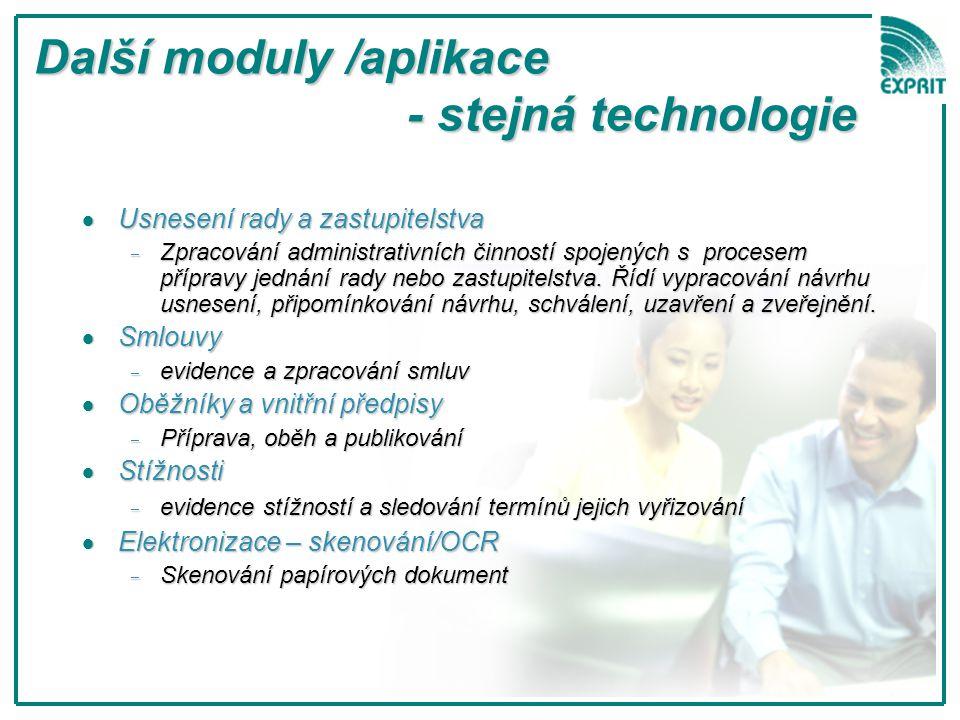 Další moduly /aplikace - stejná technologie