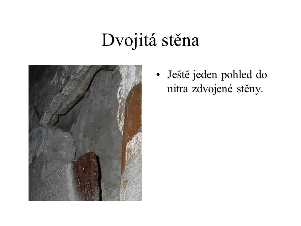 Dvojitá stěna Ještě jeden pohled do nitra zdvojené stěny.