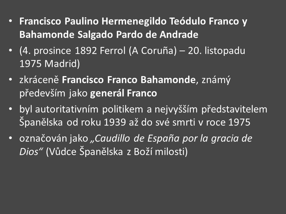 Francisco Paulino Hermenegildo Teódulo Franco y Bahamonde Salgado Pardo de Andrade