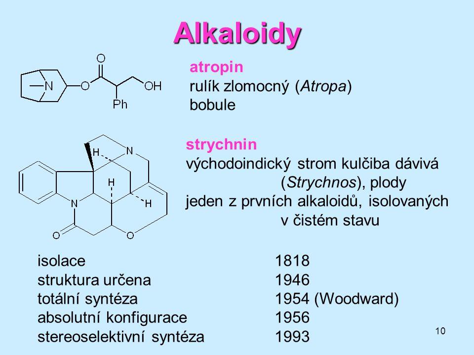 Alkaloidy atropin rulík zlomocný (Atropa) bobule strychnin