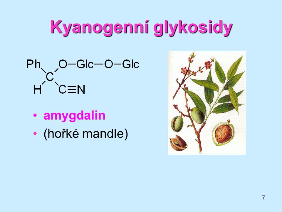 Kyanogenní glykosidy amygdalin (hořké mandle)