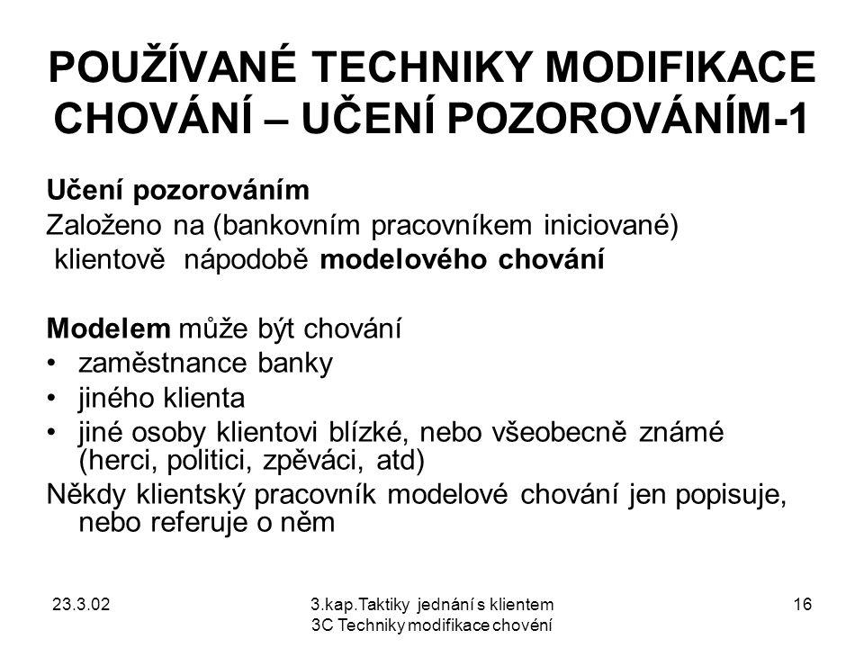 POUŽÍVANÉ TECHNIKY MODIFIKACE CHOVÁNÍ – UČENÍ POZOROVÁNÍM-1