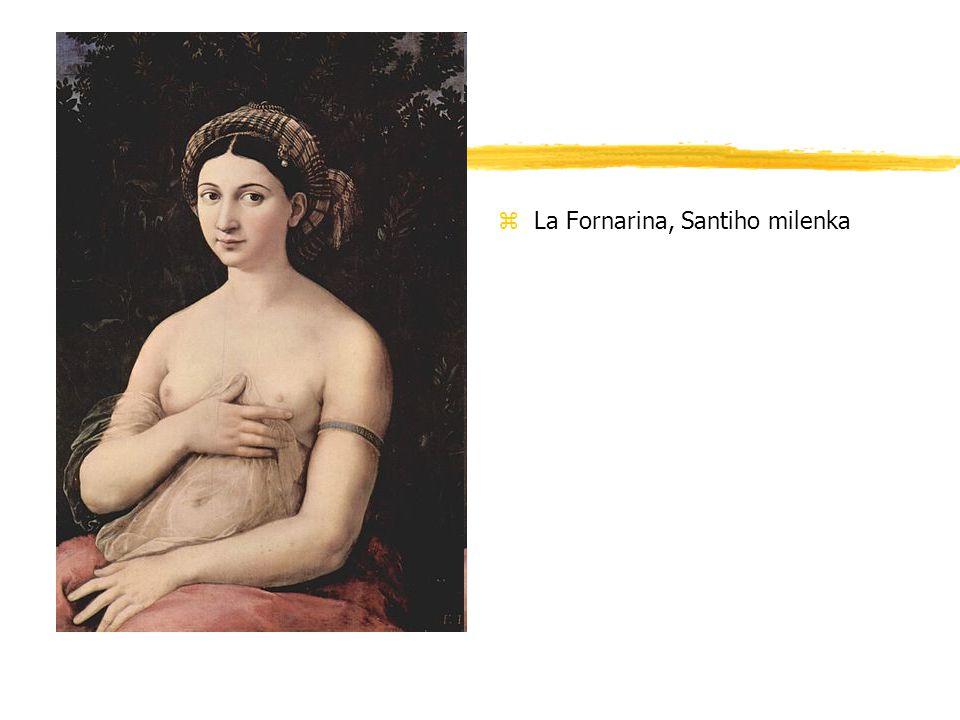 La Fornarina, Santiho milenka