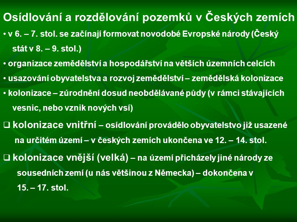 Osídlování a rozdělování pozemků v Českých zemích