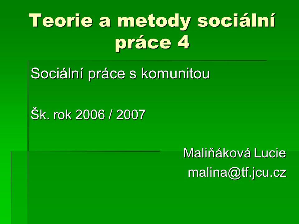 Teorie a metody sociální práce 4