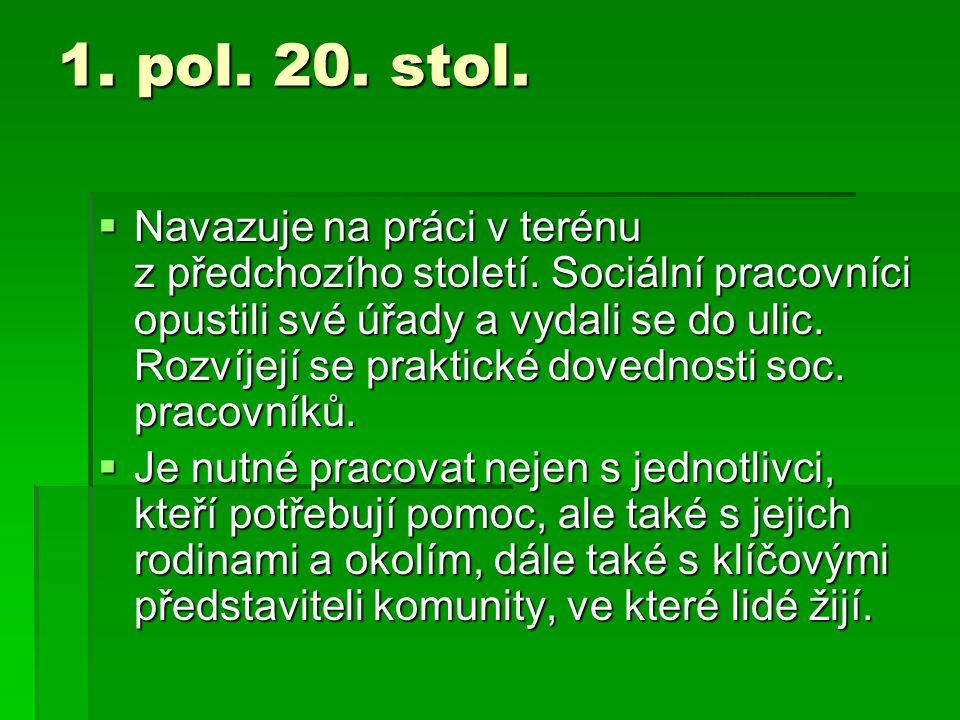 1. pol. 20. stol.