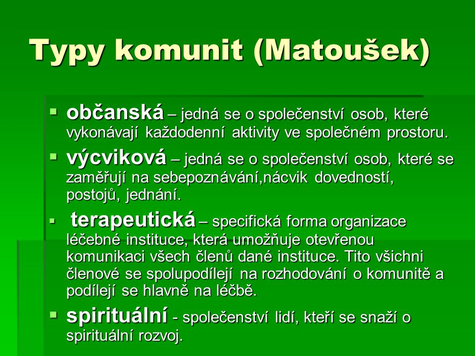 Typy komunit (Matoušek)