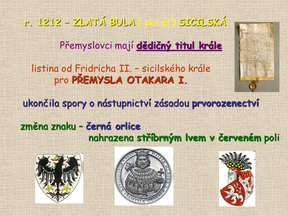 r. 1212 – ZLATÁ BULA ( pečeť) SICILSKÁ