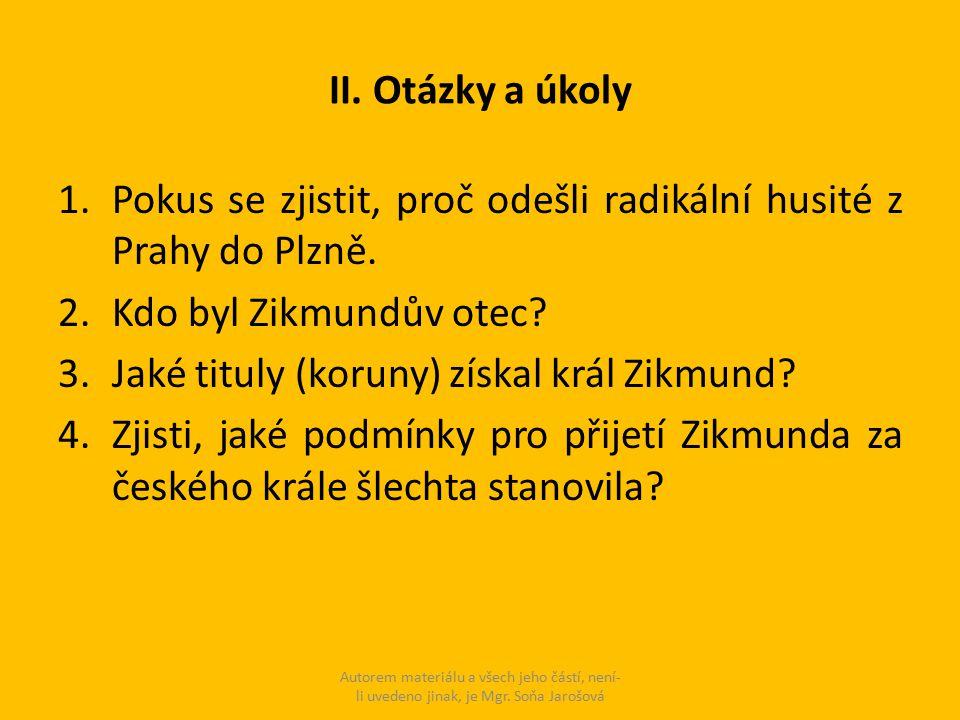 Pokus se zjistit, proč odešli radikální husité z Prahy do Plzně.