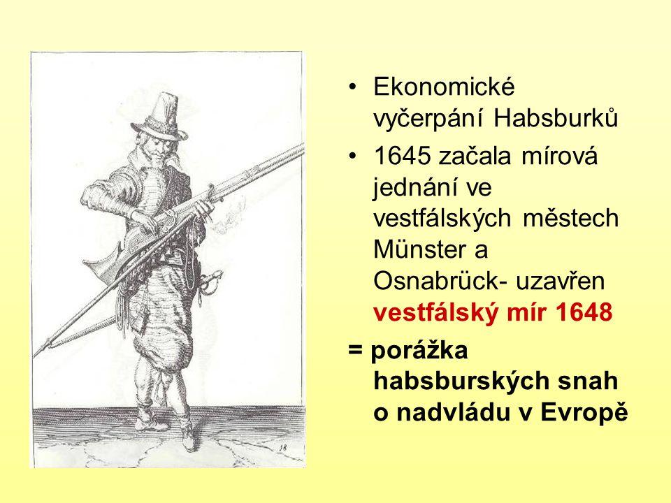 Ekonomické vyčerpání Habsburků
