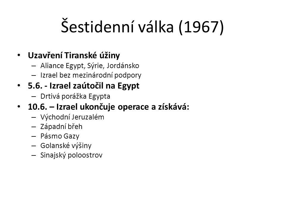 Šestidenní válka (1967) Uzavření Tiranské úžiny