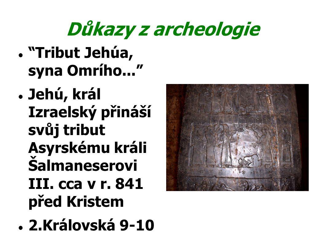 Důkazy z archeologie Tribut Jehúa, syna Omrího...
