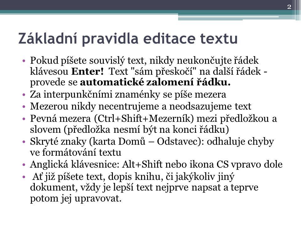Základní pravidla editace textu