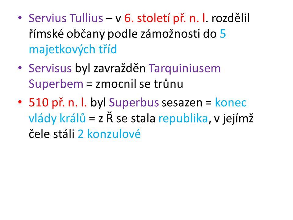 Servius Tullius – v 6. století př. n. l