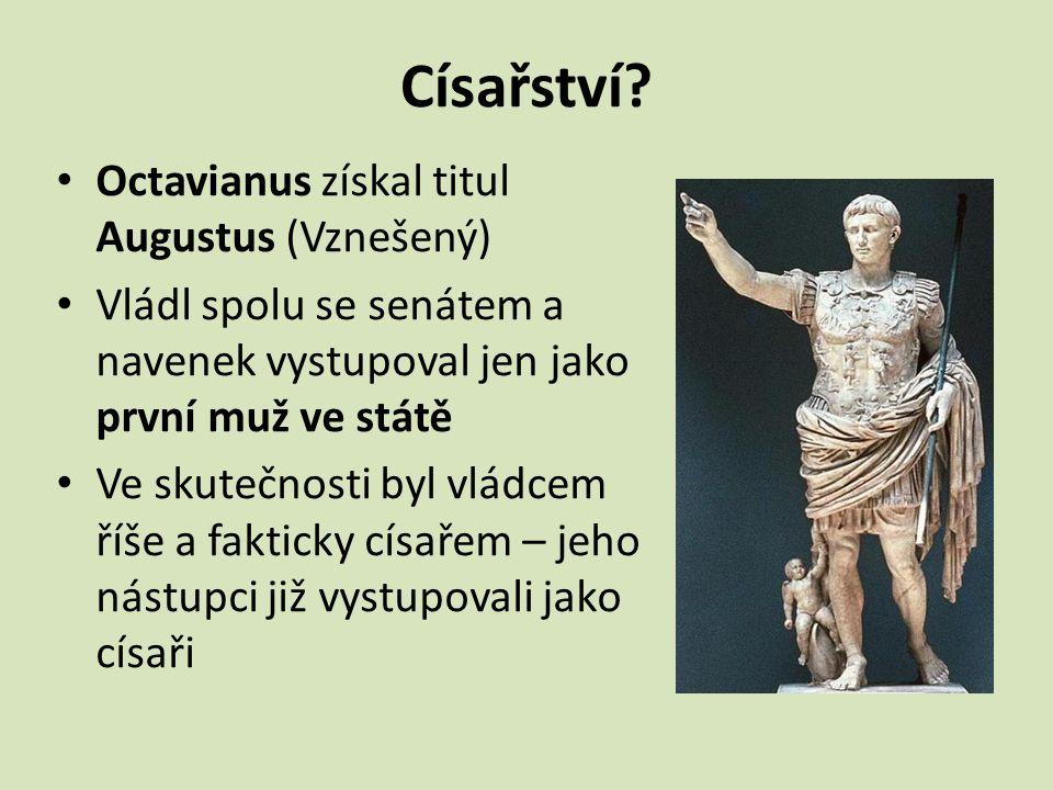 Císařství Octavianus získal titul Augustus (Vznešený)
