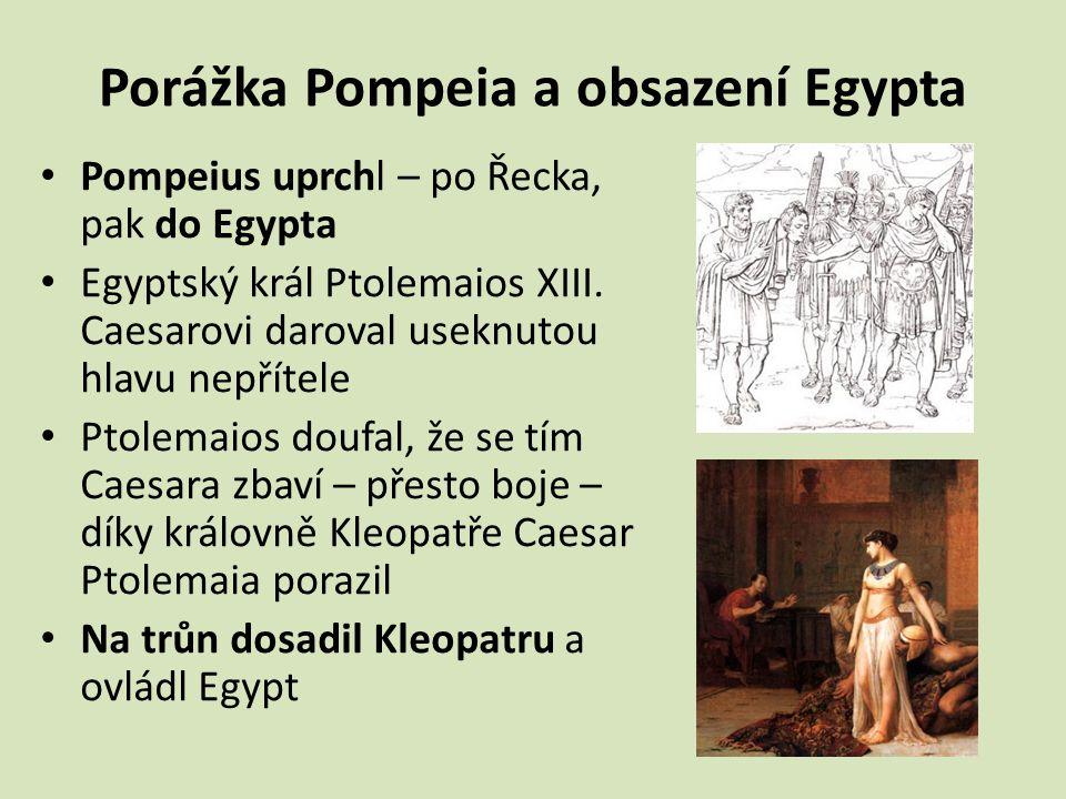 Porážka Pompeia a obsazení Egypta