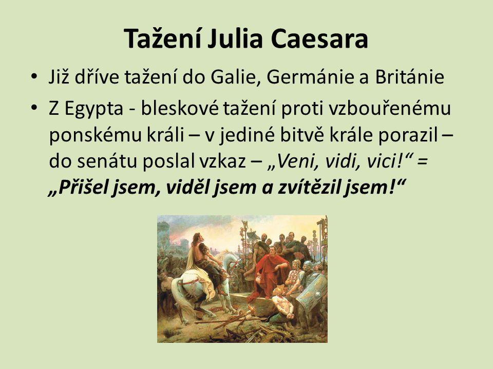 Tažení Julia Caesara Již dříve tažení do Galie, Germánie a Británie