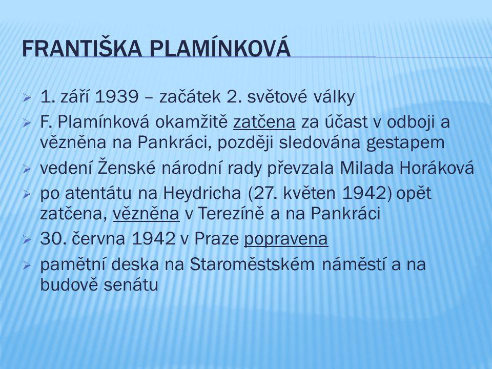 Františka Plamínková 1. září 1939 – začátek 2. světové války