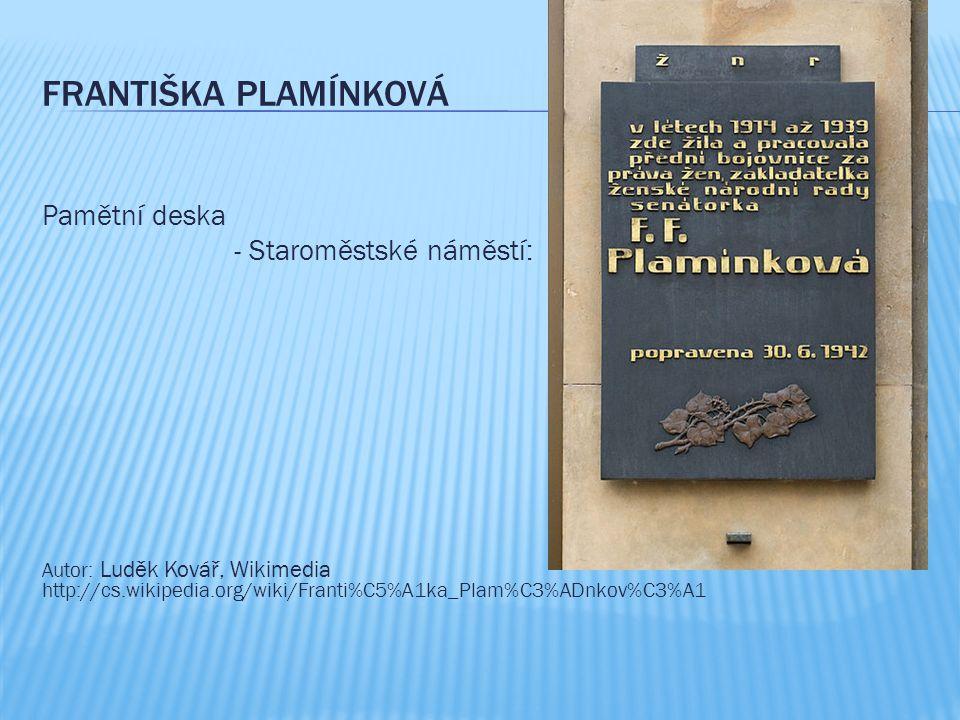 Františka Plamínková Pamětní deska - Staroměstské náměstí: