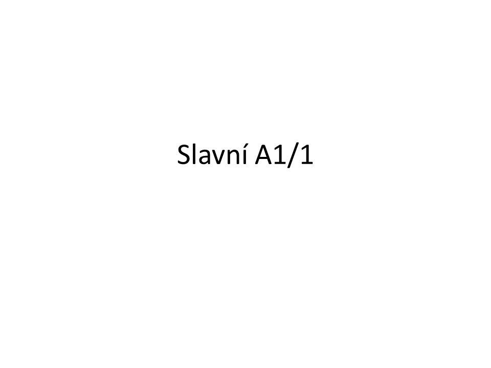 Slavní A1/1