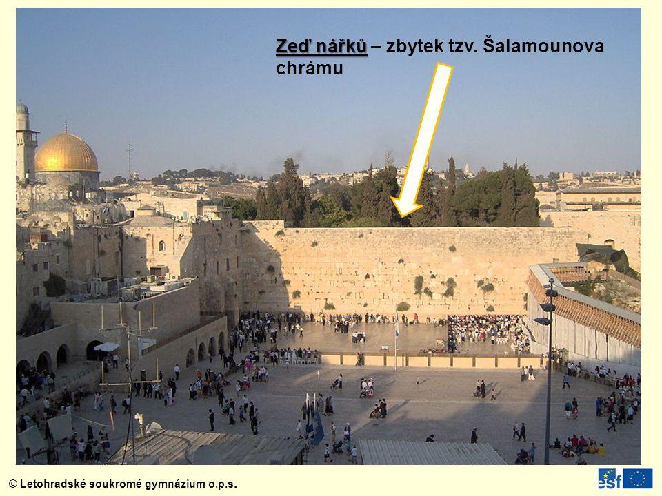 Zeď nářků – zbytek tzv. Šalamounova chrámu
