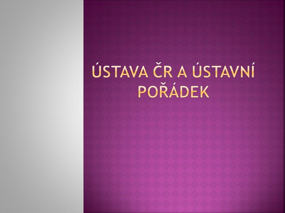 Ústava ČR a ústavní pořádek