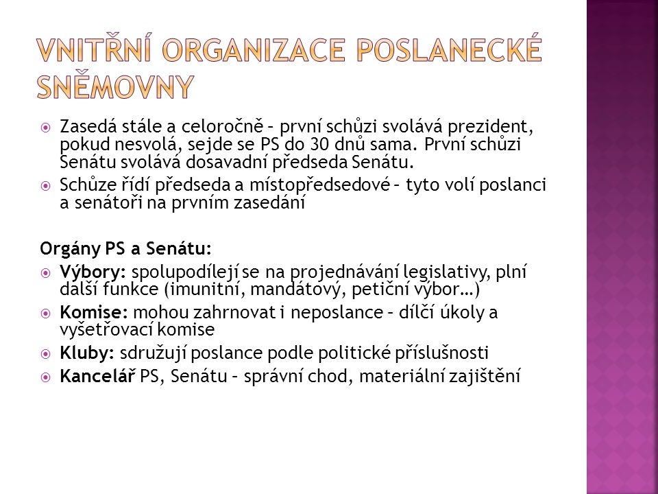Vnitřní organizace Poslanecké sněmovny