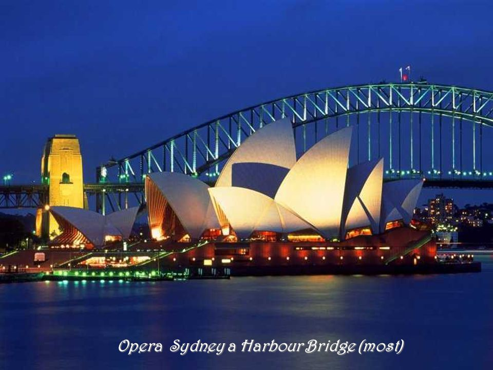 Opera Sydney a Harbour Bridge (most)