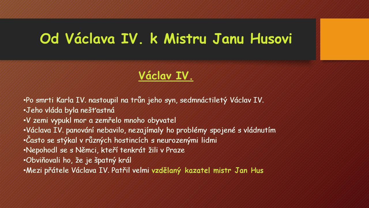 Od Václava IV. k Mistru Janu Husovi