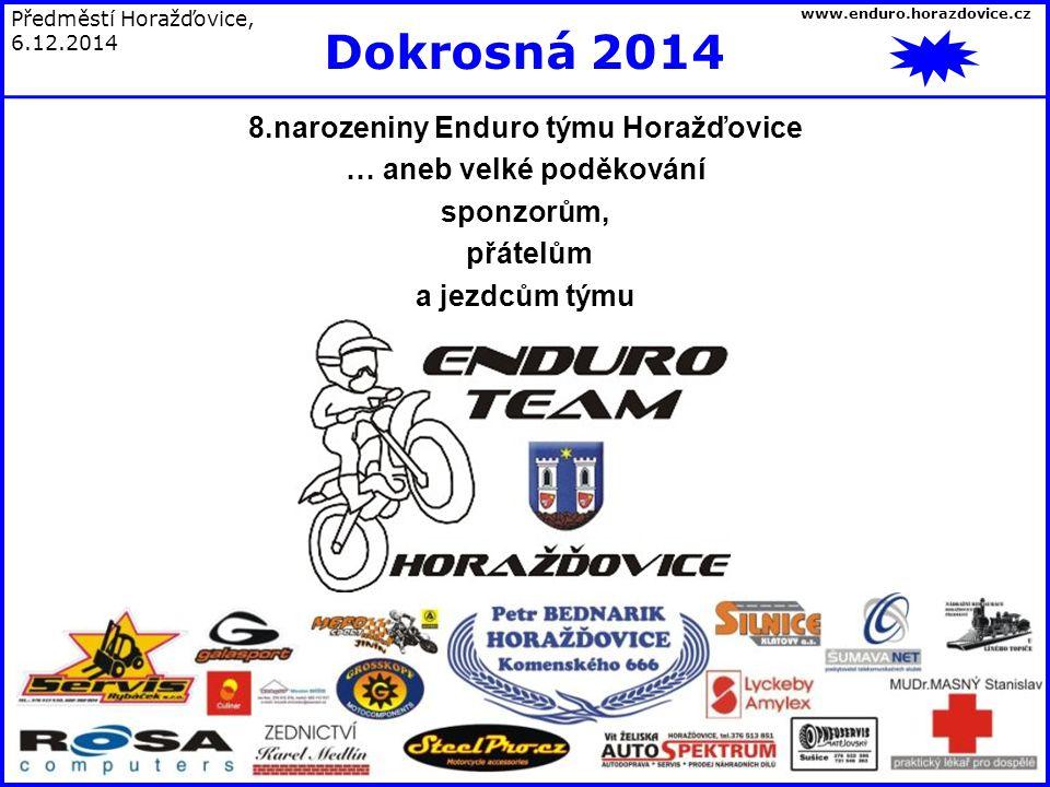 8.narozeniny Enduro týmu Horažďovice … aneb velké poděkování