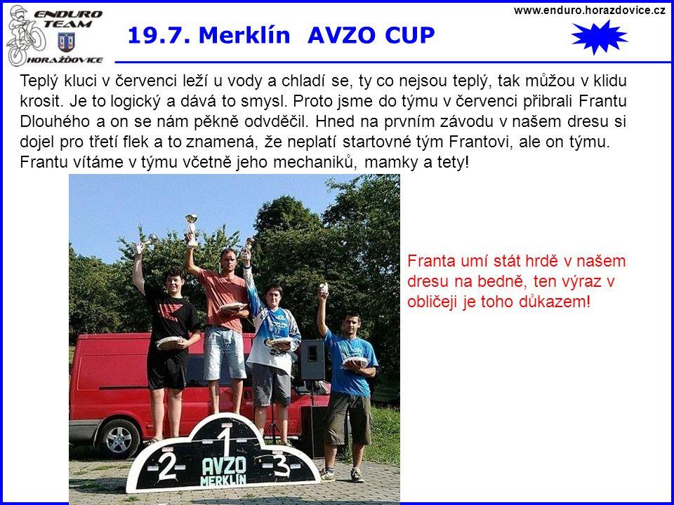 www.enduro.horazdovice.cz 19.7. Merklín AVZO CUP.