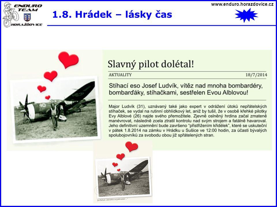 www.enduro.horazdovice.cz 1.8. Hrádek – lásky čas