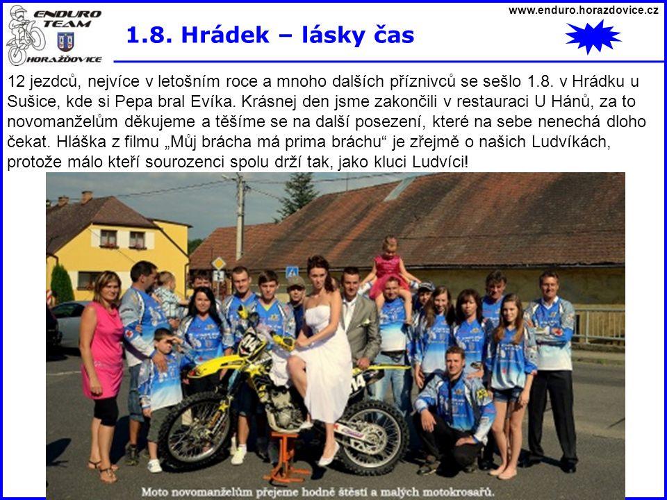 www.enduro.horazdovice.cz 1.8. Hrádek – lásky čas.